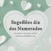 Três Prendas Portuguesas para o Dia dos Namorados